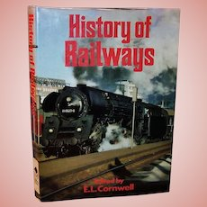 """""""Coffee Table Book"""":  History Of Railways by E.L. Cornwell - 1976"""