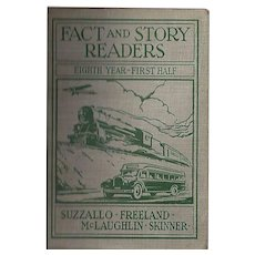 "1931 ""Fact and Story Readers, Eighth Year - First Half"" Children's Textbook"