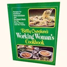 Betty Crocker Working Woman Cookbook Hardcover 1982