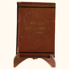 Roberts Rules of Order Revised 4th Edition Copyright 1915
