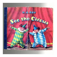 See The Circus -- H.A. Rey Curious George Illustrator Vintage Childrens Book