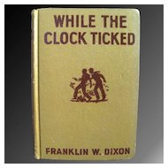 While The Clock Ticked - Hardy Boys 1932