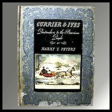Currier & Ives Printmakers to the American People - By Harry T. Peters