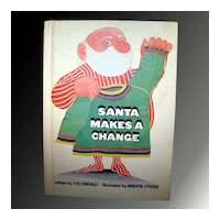 Santa Makes A Change - Vintage Childrens Book First Edition