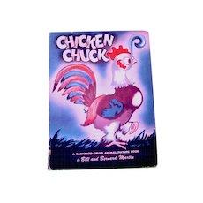 Chicken Chuck - Vintage Illustrated Childrens Book 1946