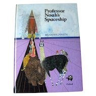 Professor Noah's Spaceship First Edition / Collectible Book / Brian Wildsmith / Color Illustrations / Steampunk Vintage Book / Gift Book