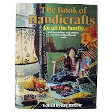 The Book Of Handicrafts 1975 / Pattern Book / Vintage Crafting Book / Macreme Patterns / Home Decor / Quilting Patterns