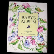 Babys Album A Memory Book Wtih Three Dimensional Illustrations / Pop Up Book / Baby Book / Baby Shower Gift