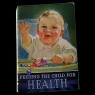 Feeding The Child For Health Baby Book From California Fruit Growers Association / Sunkist Oranges / Child Development