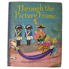 Walt Disneys Through the Picture Frame Vintage Childrens Book / Animation Illustrated Book / 1940s Book / Childrens Fiction
