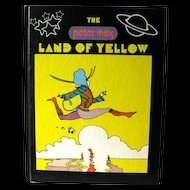 The Peter Max Land Of Yellow Vintage Art Book / Pop Art / Illustrated Art Book / Artist Peter Max / Gift Book / First Edition