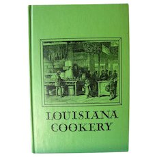 Louisiana Cookery by Mary Land Illustrated by Morris Henry Hobbs - Culinary History - Foodie Gift - Unusual Cooking