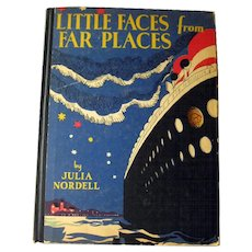 Little Faces From Far Places RARE Paper Doll Book and Story by Julia Nordell - Gift Book - Uncut Paper Dolls - 1930s Paper Dolls