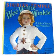 Shirley Temple In Wee Willie Winkie Book 1937 Authorized Editon by Saafield - Movie Memorabilia - Child Movie Star - Shirley Temple Movie