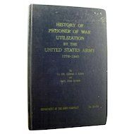 History Of Prisoner Of War Utilization By The United States Army 1776 - 1945 - Military History - Army Book