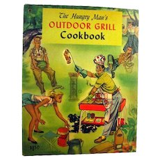 The Hungry Mans Outdoor Grill Cookbook - Foodies Book - Recipe Book - Outdoor Grilling - Grilling Cook Book - Entertaining Book