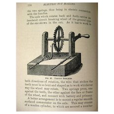Electric Toy Making For Amateurs 1911 Vintage Book - Childrens Toys - Scientific Toys - Early Eletricity Toy Book