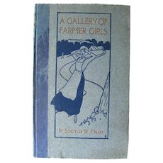 Signed Limited Edition Antique Book A Gallery of Farmer Girls 1900