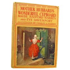 Mother Hubbards Wonderful Cupboard by Maude Radford Warren and Eve Davenport Illustrated by Charles A Federer - Mother Goose and Her Friends