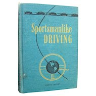Vintage Driving School Book - Sportsmanlike Driving - Automobile Collectible