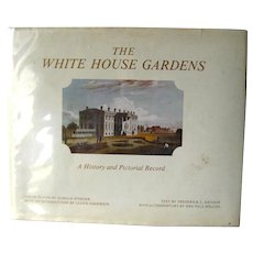 White House Garden Book With Pat Nixon - First Edition Art Book - Vintage Gardening Book