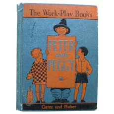 Childrens Primer Peter And Peggy - 1930s School Book - Learn To Read - Kids Books - Learn To Read Book