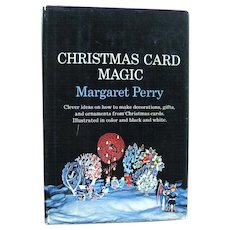 Holiday Craft Book Christmas Card Magic - Vintage Christmas - Holiday Decorating - Miniature Scenes - Vintage Ephemera