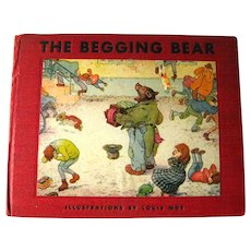 RARE 1st Edition The Begging Bear Childrens Book - Childrens Literature - Collectible Book