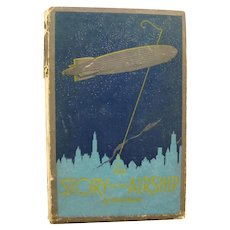 Zeppelin History Book The Story Of The Airship - Goodyear Blimp - Aeronautic History Book - Collectible Book