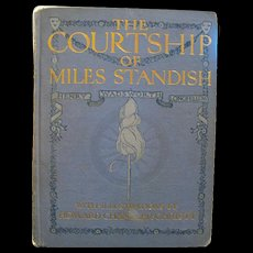 RARE Antique Book - The Courtship o Miles Standish - Illustrated by Howard CHandler Christy - Collectible Book