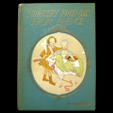 Bookhouse Collection Nursery Friends From France Illustrated by Maud and Miska Petersham - Collectible Childrens Books - French Nursery Rhymes