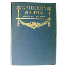 Political Satire Book GRIDIRON NIGHTS by Arthur Wallace Dunn Gridiron Dining Club