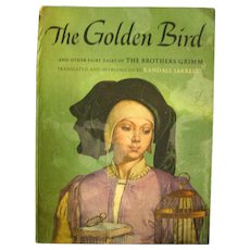 Fairy Tale Book THE GOLDEN BIRD and Other Fairy Tales - Vintage Childrens Storybook - Illustrated Book