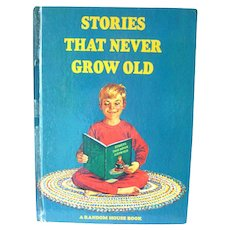 Vintage Childrens Storybook Stories That Never Grow Old Read Aloud Book