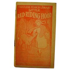 Red Riding Hood Vintage Advertising Booklet by Faultless Starch Faultless Starch Library 1920s