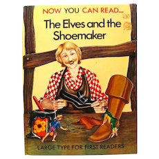 Collectible Childrens Book THE ELVES AND THE SHOEMAKER An Early Reading Book With Large Print