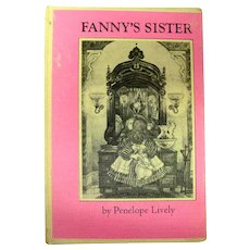 Anita Lobel Illustrated Book FANNYS SISTER by Penelope Lively 1st Edition Collectible Book
