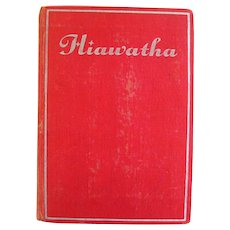 Henry Wadsworth Longfellow THE SONG OF HIAWATHA Illustrated Collectible Book