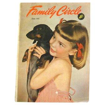 FAMILY CIRCLE June 1949 Vintage Magazine - Womans Magazine
