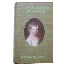 Antique Book on Childrens Literature Guide Book A MOTHERS LIST OF BOOKS 1909 Reference Guide For Childrens Literature