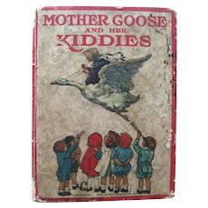 Clara M Burd Illustrated Kid Book MOTHER GOOSE AND HER KIDDIES Rare First Edition