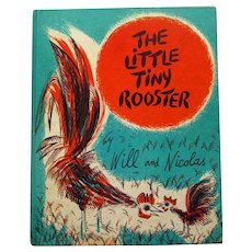 THE LITTLE TINY ROOSTER Childrens Book - Bright Illustrations by Will and Nicolas Vintage Childrens Book