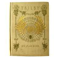 TRILBY Vintage Fiction Book Illustrated Antique Book 1895 Book Collectors