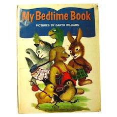 MY BEDTIME BOOK A Big Golden Book Vintage Childrens Books Illustrator Garth Williams
