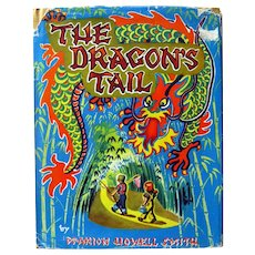 Vintage Childrens Book THE DRAGONS TAIL Written In Tokyo Japan During World War II Rare Collectible Books