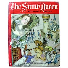 First Edition Rare Out of Print Book THE SNOW QUEEN and Other Tales Deluxe Golden Book Brothers Grimm Adrienne Segur Illustrator