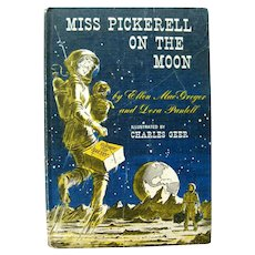 Miss Pickerell On The Moon by Ellen MacGregor and Dora Pantell Rocket Ship Story Vintage Childrens Books Read Aloud Book