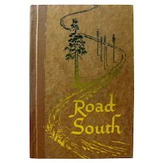 ROAD SOUTH Promotional Book by Fibre Products Signed by Author First Edition Collectible Books Oregon History Books