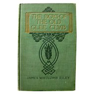 James Whitcomb Riley THE BOYS OF THE OLD GLEE CLUB Antique Illustrated Book Collectors First Edition