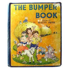 THE BUMPER BOOK by Watty Piper Illustrated by Eulalie Collectible Juvenile Literature Vintage Childrens Books 1940s Kids Books